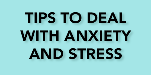 Anxiety Tips